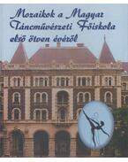 Mozaikok a Magyar Táncművészeti Főiskola első ötven évéről - Fodor Antal