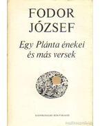 Egy Plánta énekei és más versek - Fodor József
