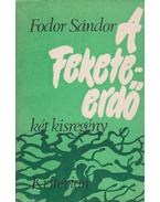 A Fekete-erdő - Fodor Sándor