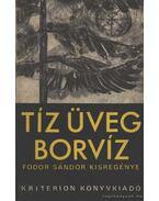 Tíz üveg borvíz - Fodor Sándor