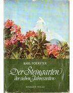 Der Steingarten der sieben Jahrszeiten - Foerster, Karl