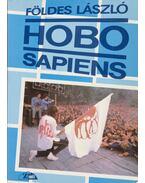 Hobo Sapiens - Földes László