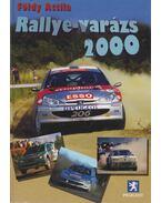 Rallye-varázs 2000 - Földy Attila