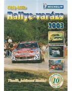 Rallye-varázs 2003 - Földy Attila