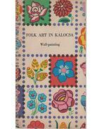 Folk Art in Kalocsa