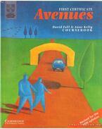 First certificate avenues coursebook - Foll, David, Kelly, Anne