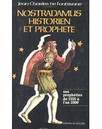 Nostradamus, historien et prophète - Fontbrune, de Charles Jean