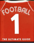 Football: The Ultimate Guide
