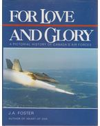 For Love and Glory