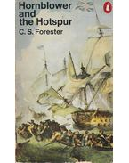 Hornblower and the Hotspur - Forester, C.S.