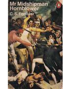Mr Midshipman Hornblower - Forester, C.S.