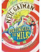 Fortunately the Milk