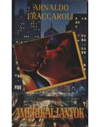 Amerikai lányok - Fraccaroli, Arnaldo