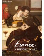 France: A History in Art