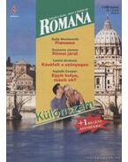 Francesca / Római járat / Kávéfolt a szőnyegen / Egyik kutya, másik eb?