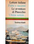 Letture italiane; Fiabe e racconti; Le aventure di Picocchio; Ultime notizie