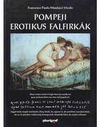 Pompeji erotikus falfirkák - Francesco Paolo Maulucci Vivolo