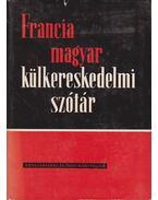 Francia-magyar külkereskedelmi szótár