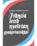 Francia leíró nyelvtan gyakorlatokkal