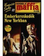 Emberkereskedők New Yorkban - Franco Solo