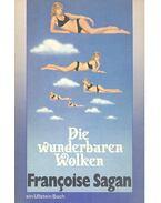 Die wunderbaren Wolken - Francoise Sagan