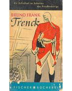 Trenck - Frank, Bruno