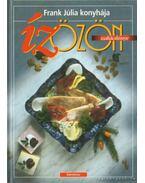 Ízözön szakácskönyv - Tél - Frank Júlia