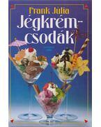 Jégkrémcsodák - Frank Júlia