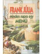 Minden napra egy menü - Frank Júlia