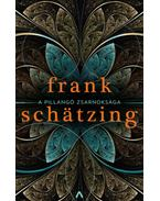 A pillangó zsarnoksága - Frank Schätzing