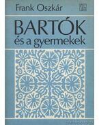 Bartók és a gyermekek