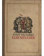 Elbeszélések - Franko - Franko, Ivan