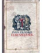 Ivan Franko elbeszélések - Franko, Ivan
