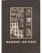 Die Stadt (német) - Frans Masereel