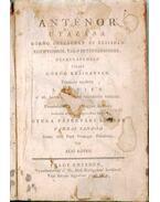 Ánténor utazása Görög Országban és Ázsiában Egyiptomról való értekezésekkel. Herkuláneumban talált görög kézíratban I. kötet
