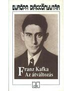 Az átváltozás - Franz Kafka
