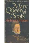 Mary - Queen of Scots - Fraser, Antonia
