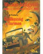 Gyilkosság a farmon - Frederic, Al