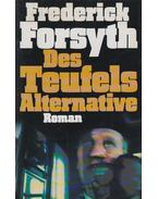Des Teufels Alternative - Frederick Forsyth