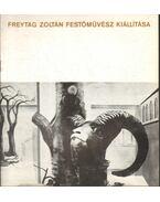 Freytag Zoltán festőművész kiállítása