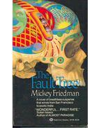 The Fault Tree - Friedman, Mickey
