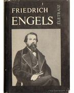 Friedrich Engels - Friedrich Engels