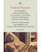 Der Fall Wagner - Friedrich Nietzsche
