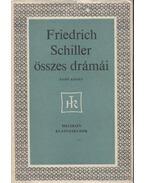 Friedrich Schiller összes drámái I-II. kötet