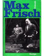 Max Frisch drámák - Frisch, Max