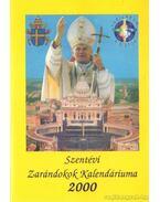 Szentévi Zarándokok Kalendáriuma 2000 - Ft. Turcsik György