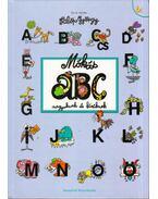 Mókás ABC nagyoknak és kicsiknek - Fülöp György