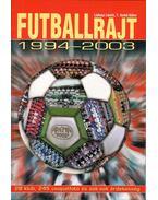 Futballrajt 1994-2003