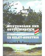 Nyugat-Magyarország és kelet-Ausztria / Westungarn und Ostösterreich - Gaál Zoltán