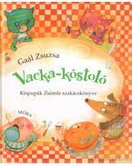 Vacka-kóstoló - Gaál Zsuzsanna